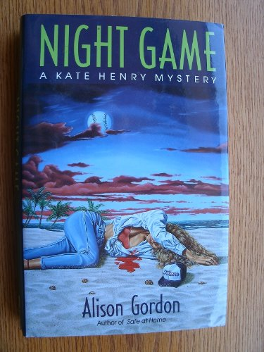 Night Game A Kate Henry Mystery