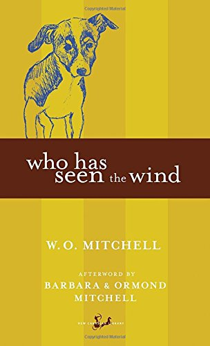 9780771034756: Who Has Seen The Wind