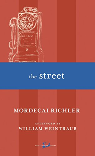 The Street (0771034776) by Mordecai Richler