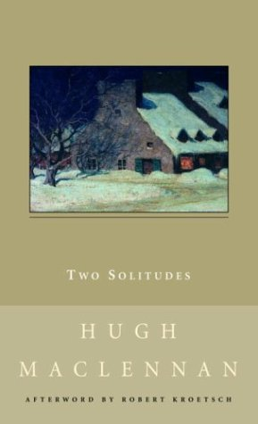 Two Solitudes: MacLennan, Hugh