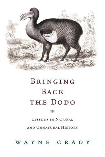 9780771035043: Bringing Back The Dodo: Lessons In Natural And Unnatural History