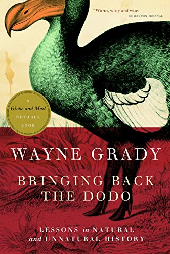 9780771035050: Bringing Back the Dodo: Lessons in Natural and Unnatural History