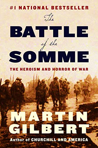 9780771035166: The Battle of the Somme: The Heroism and Horror of War