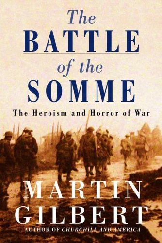 9780771035470: The Battle of the Somme: The Heroism and Horror of War