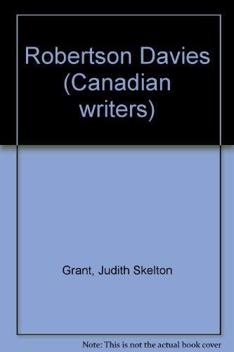 Robertson Davies (Canadian writers ; no. 17): Judith Skelton Grant
