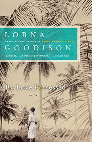9780771035746: By Love Possessed: Stories