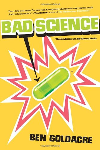 9780771035784: Bad Science: Quacks, Hacks, and Big Pharma Flacks