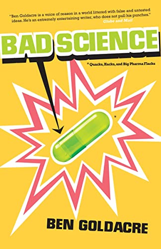9780771035791: Bad Science: Quacks, Hacks, and Big Pharma Flacks