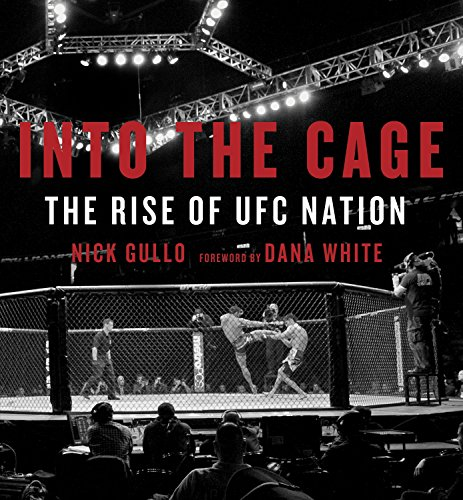 9780771036545: Into the Cage: The Rise of UFC Nation