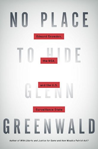 9780771036781: No Place to Hide: Edward Snowden, the NSA, and the U.S. Surveillance State