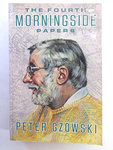 The Fourth Morningside Papers
