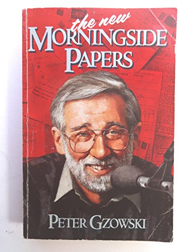 New Morningside Papers: Gzowski, Peter