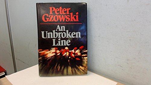 9780771037467: An Unbroken Line