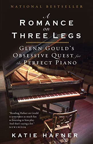 9780771037627: A Romance on Three Legs: Glenn Gould's Obsessive Quest for the Perfect Piano