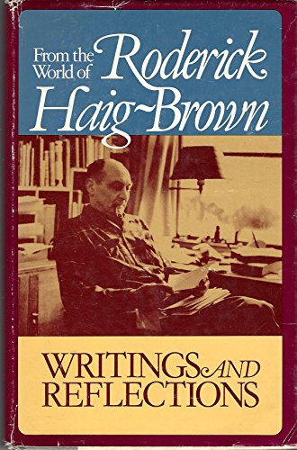 Writings & Reflections From the World of Roderick Haig-Brown: Haig-Brown , Roderick L. Valerie ...