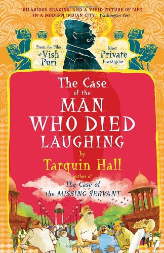 9780771038273: The Case of the Man Who Died Laughing: Vish Puri, Most Private Investigator