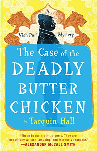 9780771038303: The Case of the Deadly Butter Chicken: Vish Puri
