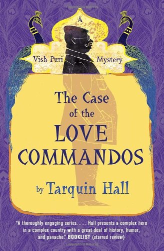 9780771038396: The Case of the Love Commandos: Vish Puri, Most Private Investigator