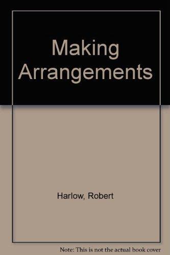 Making Arrangements: Harlow,Robert