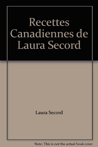 Recettes Canadiennes de Laura Secord