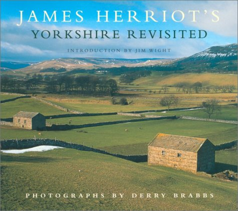 9780771041013: James Herriot's Yorkshire Revisited [Paperback] by James Herriot