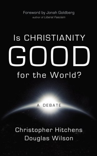 9780771041181: Is Christianity Good for the World?: A Debate