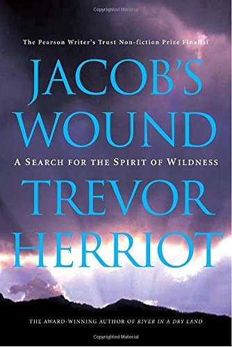 Jacob's Wound : A Search for the Spirit of Wildness