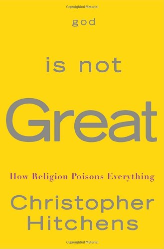 9780771041426: God Is Not Great How Religion Poisons Everything