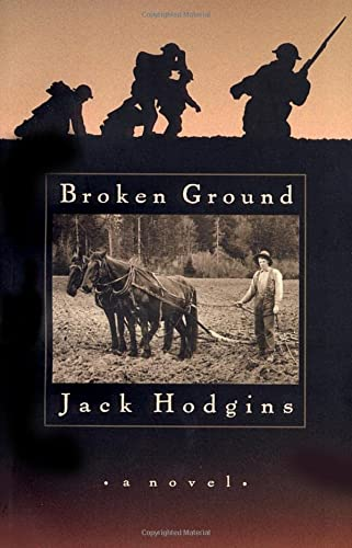 Broken Ground: A Novel: Hodgins, Jack