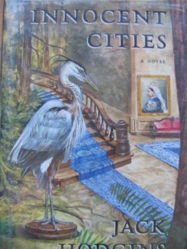 Innocent Cities: Hodgins, Jack