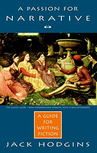 9780771041983: A Passion for Narrative: A Guide to Writing Fiction - Revised Edition