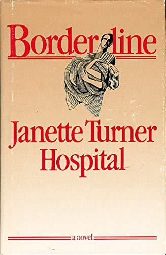 Boarderline: Hospital, Janette Turner