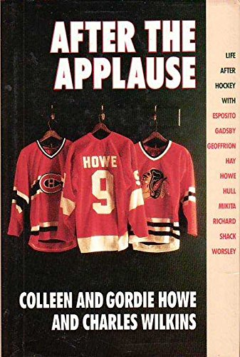 After The Applause: Life After Hockey with: Howe, Colleen and