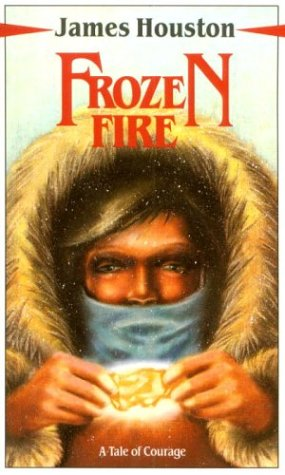 9780771042447: Frozen Fire - A Tale Of Courage