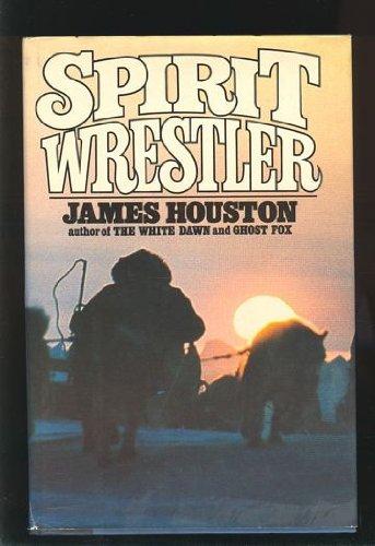 9780771042508: Spirit Wrestler