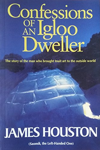 9780771042867: Confessions of an Igloo Dweller