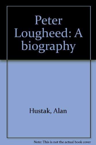 9780771042997: Peter Lougheed: A biography