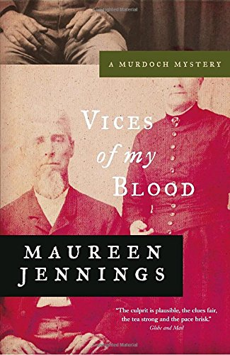 9780771043321: Vices of My Blood (Murdoch Mysteries)