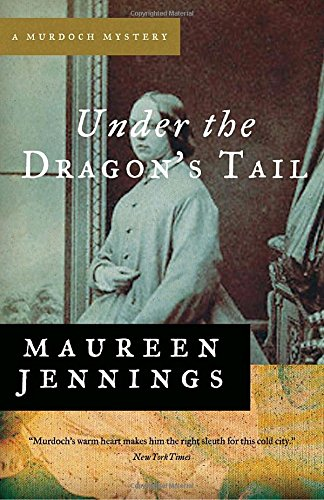 9780771043352: Under the Dragon's Tail (A Murdoch Mystery)
