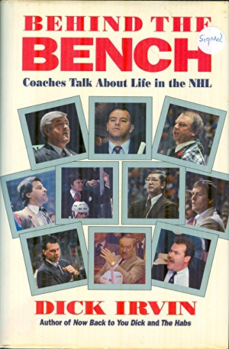 9780771043598: Behind the Bench: Coaches Talk About Life in the Nhl