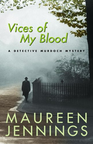 9780771043765: Vices of My Blood: A Detective Murdoch Mystery
