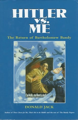 9780771043772: Hitler Vs Me: The Return of Bartholomew Bandy (The Bandy Papers)