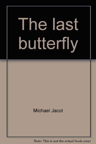 9780771043901: The last butterfly