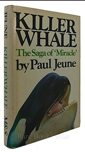 Killer Whale Saga Of Miracle