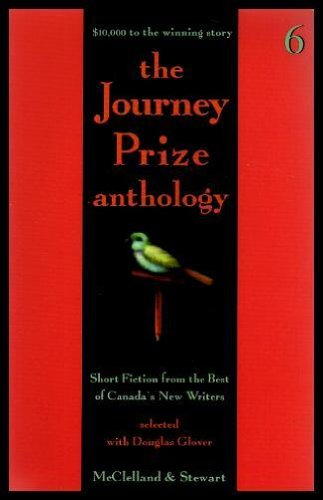 Journey Prize Anthology Vi Pb: 006: Glover
