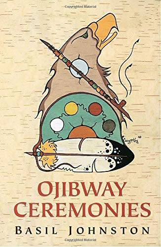 9780771044458: Ojibway Ceremonies
