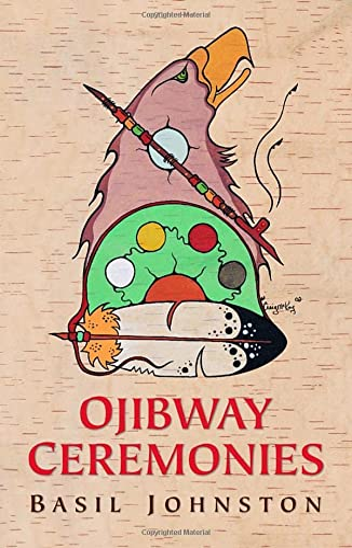 9780771044458: Ojibway Ceremonies