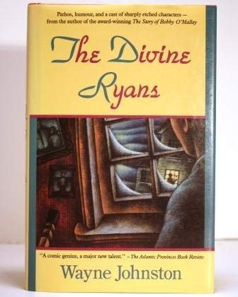 The Divine Ryans: Wayne Johnston