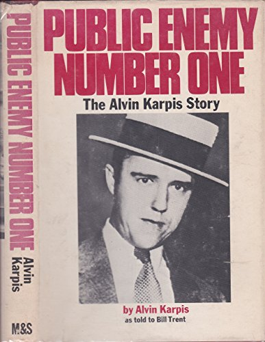 9780771044694: The Alvin Karpis Story