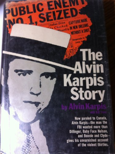 Public Enemy Number One The Alvin Karpis: Karpis, Alvin (as